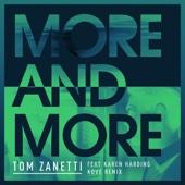 Tom Zanetti - More & More (feat. Karen Harding) [Kove Remix] artwork