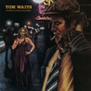 The Heart of Saturday Night (Remastered), Tom Waits