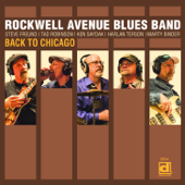 Back to Chicago (feat. Steve Freund, Tad Robinson & Ken Saydak)