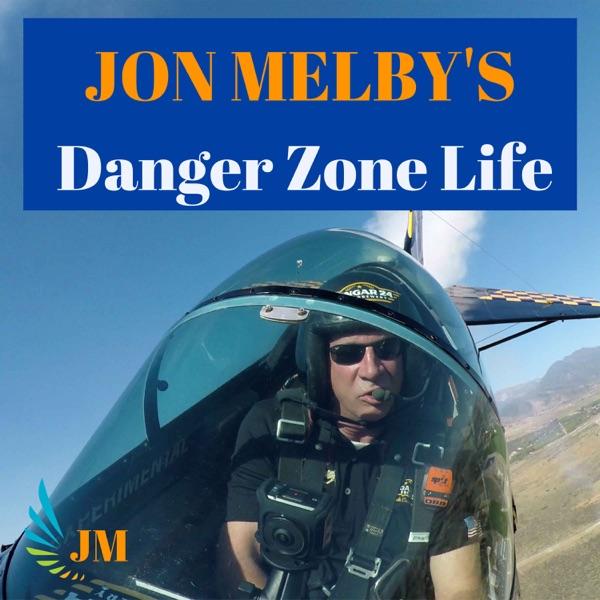 Jon Melby's Danger Zone Life