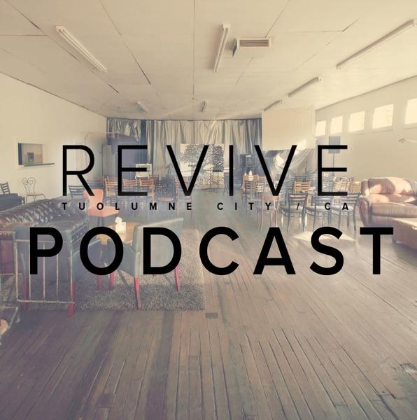 REVIVE - Tuolumne City
