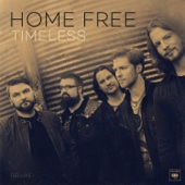 Timeless (Deluxe) - Home Free Cover Art