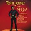 Tom Jones Sings She's a Lady, Tom Jones