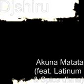 Akuna Matata (feat. Latinum & Spice Diana)
