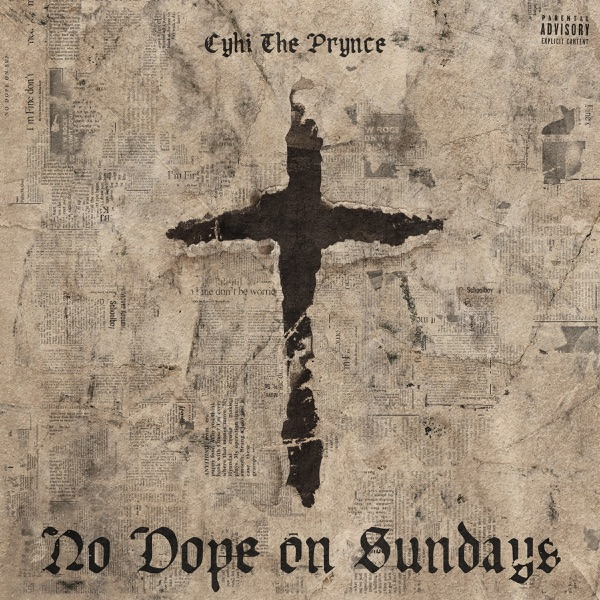 iTunes Artwork for 'No Dope on Sundays (by Cyhi The Prynce)'