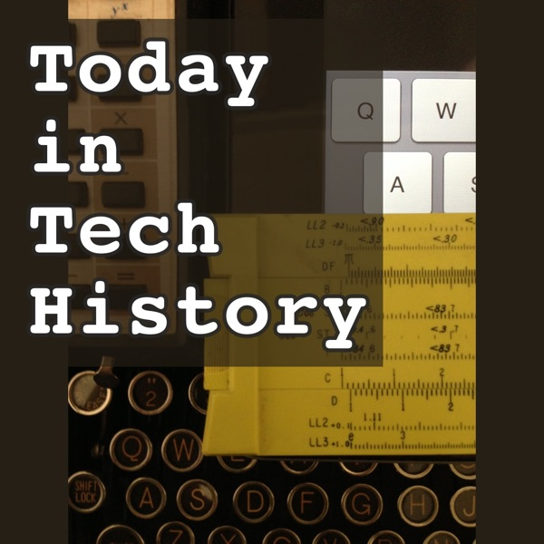 Today in Tech History