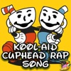Kool-Aid (Cuphead Rap Song) [feat. Defmatch] - Single