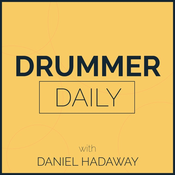 Drummer Daily Podcast | Tips & Tricks for Being a Professional Drummer