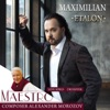 Etalon (Love Songs Crossover), Maximilian