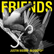 Friends by Justin Bieber & BloodPop®