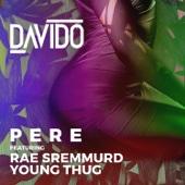 Pere (feat. Rae Sremmurd & Young Thug)
