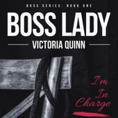 Victoria Quinn - Boss Lady (Unabridged)  artwork
