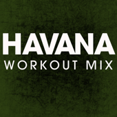 Havana (Workout Mix)