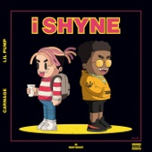 Carnage & Lil Pump - i SHYNE artwork