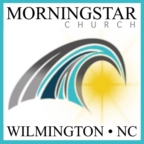 MorningStarFellowshipWilmington - Podcast