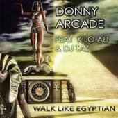 Walk Like Egyptian (feat. Kilo Ali & DJ Taz)