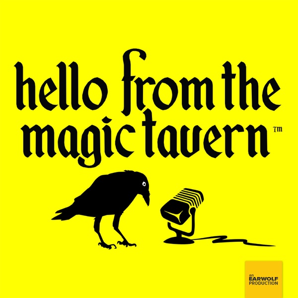 INTERLUDE - Hey Kids, it's a Magic Tavern!
