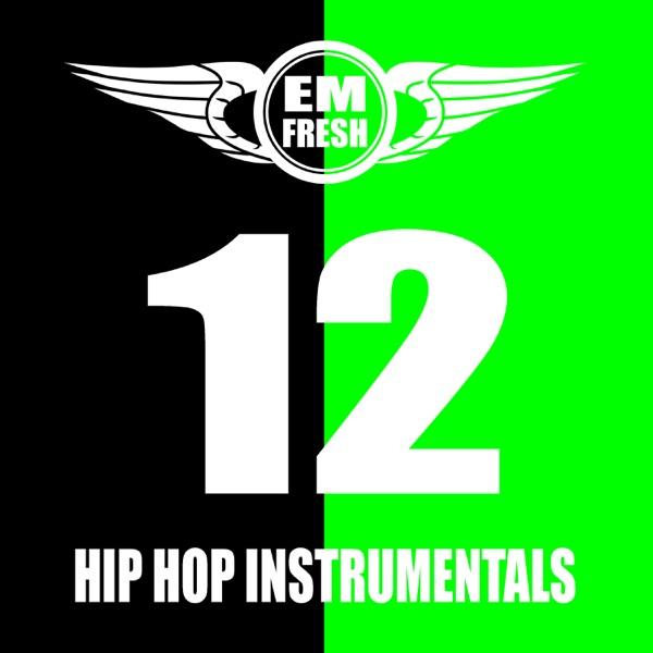 Hip Hop Instrumentals 12 Em Fresh CD cover