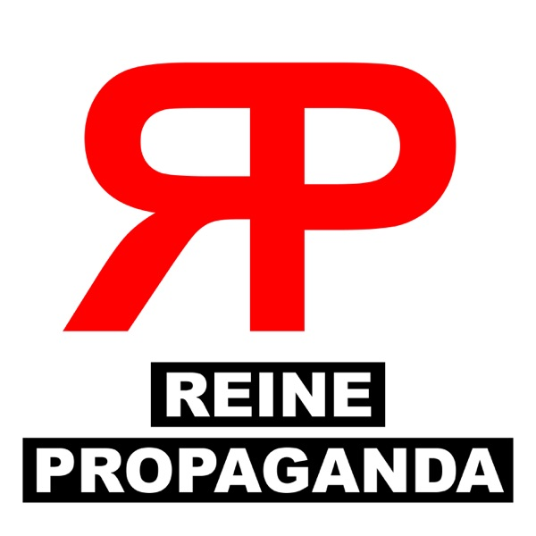 Reine Propaganda Podcast