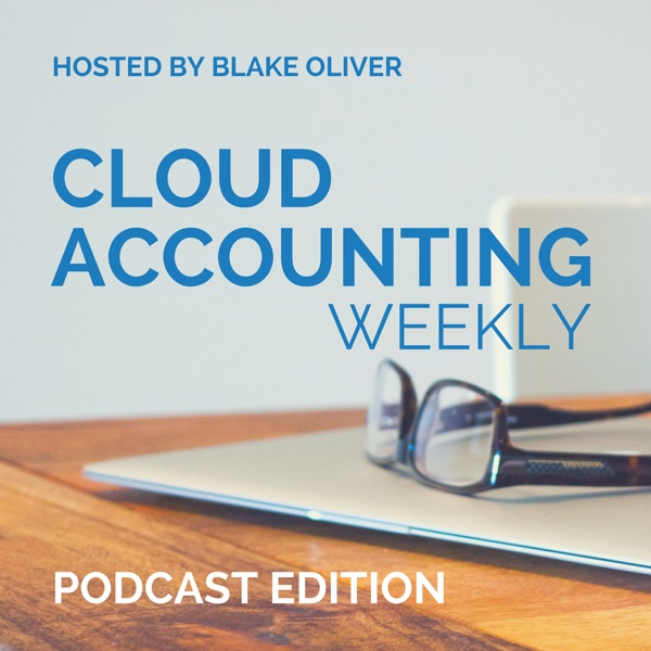 Cloud Accounting Weekly: Podcast Edition