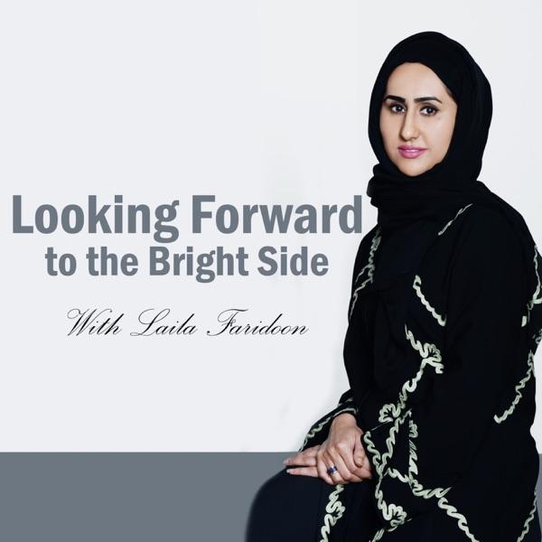Looking Forward with Laila Faridoon