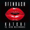 Ofenbach & Nick Waterhouse - Katchi (Ofenbach vs. Nick Waterhouse) artwork