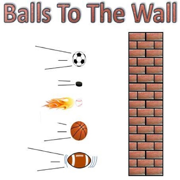 Balls to the Wall