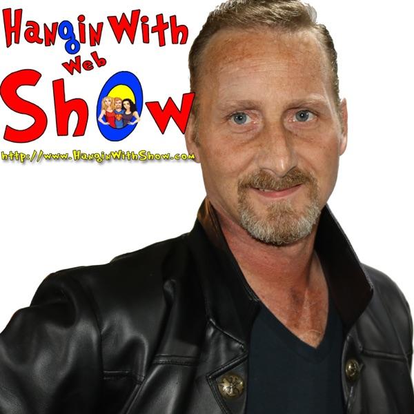Hangin With Web Show Radio Hour