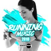 Running Music 2018 (Incl. 10 Km & 5 Km Non-Stop Music)