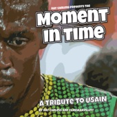 Moment in Time – a Tribute to Usain - EP