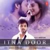 Itna Door