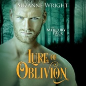 Suzanne Wright - Lure of Oblivion: Mercury Pack, Book 3 (Unabridged)  artwork