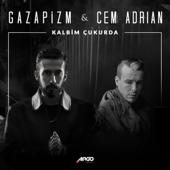 Kalbim Çukurda (feat. Cem Adrian)