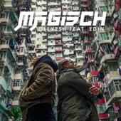 Magisch (feat. Edin) - Olexesh