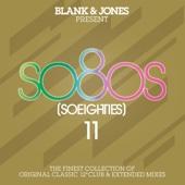 So80S (So Eighties), Vol. 11 - Blank & Jones