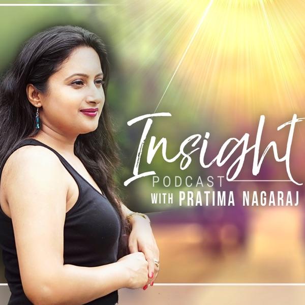 Insight with Pratima Nagaraj
