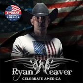 Ryan Weaver - Celebrate America - EP  artwork