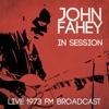 Live in Session - Live 1973 FM Broadcast ジャケット写真