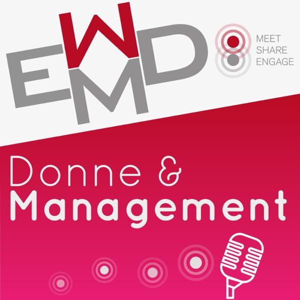 Donne e Management - Il Podcast EWMD