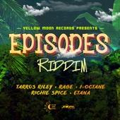 Episodes Riddim EP Various Artists Ustaw na muzykę na czekanie
