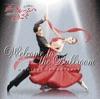 Welcome To the Ballroom (Original Soundtrack)