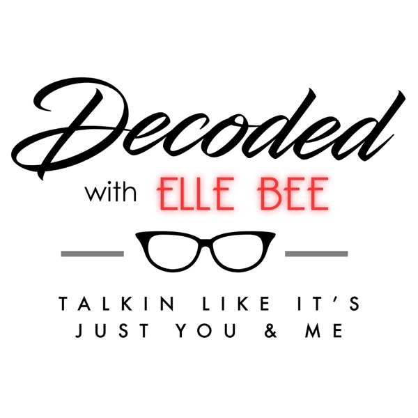 Decoded With Elle Bee