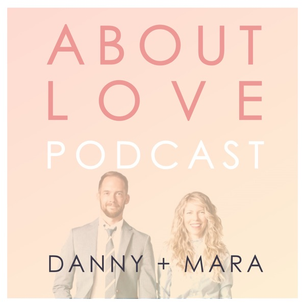 About Love Podcast