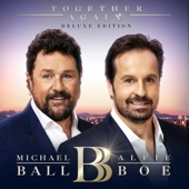 Michael Ball & Alfie Boe - Together Again (Deluxe) artwork