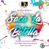 Saca la Botella - Jd Music