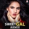 Sweet Gal (Remix)