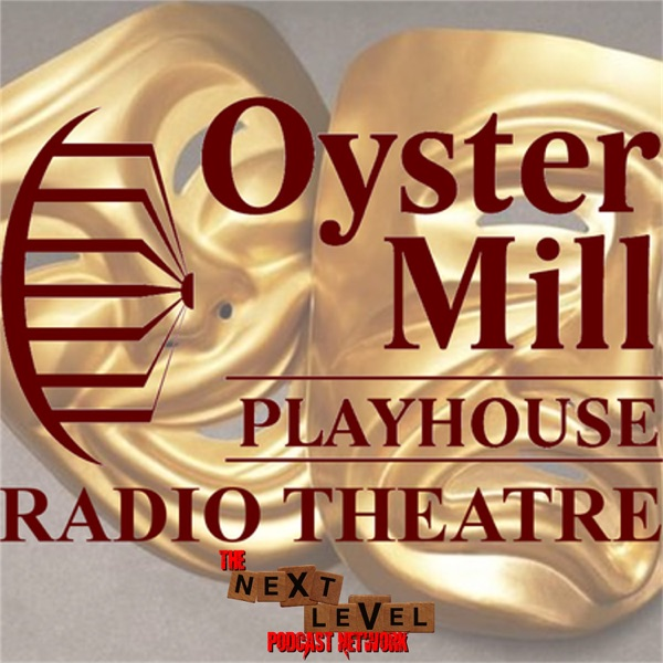 Oyster Mill Playhouse Radio Theater