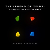 Franco Albertini - The Legend of Zelda: Breath of the Wild for Piano  artwork