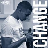 Change - Fredo