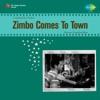 Zimbo Shahar Mein (Zimbo Comes To Town)